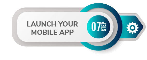 7 step create app launch mobile app